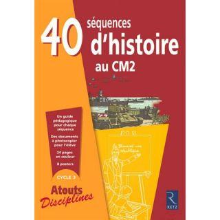 40 séquences dhistoire au CM2   Achat / Vente livre François