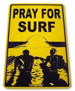Pray for Surf Aluminum Street Sign