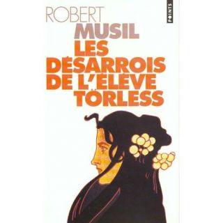 Les desarrois de leleve torless   Achat / Vente livre Robert Musil