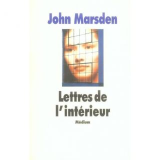Lettres de linterieur   Achat / Vente livre John Marsden pas cher