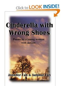 Cinderella with Wrong Shoes: Poems by a young woman with autism