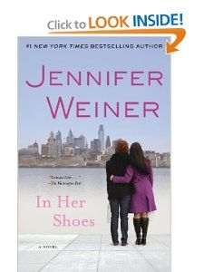 In Her Shoes : A Novel: Jennifer Weiner: 9780743418201: