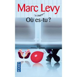Ou es tu?   Achat / Vente livre Marc Levy pas cher