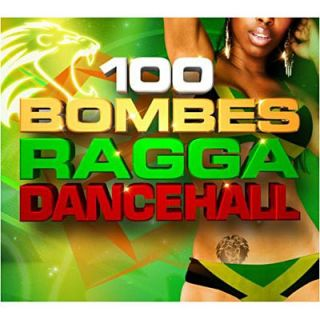 100 BOMBES RAGGA DANCEHALL   Compilation   Achat CD COMPILATION pas