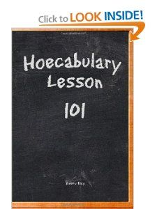 Hoecabulary Lesson 101 (THUW Hoefessional) (Volume 3) Avery Day