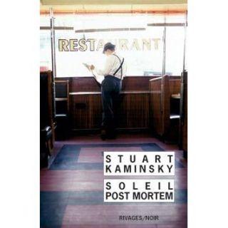 Soleil post mortem   Achat / Vente livre Stuart M. Kaminsky pas cher
