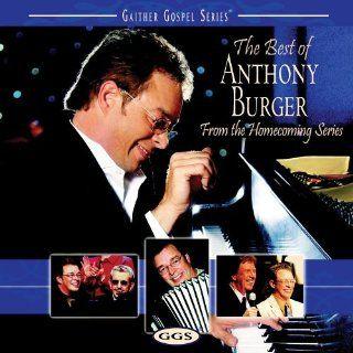 Best of Anthony Burger: Anthony Burger: Music