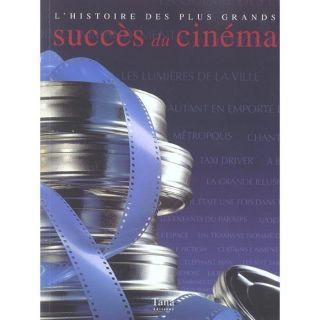 histoire des plus grands succes du cinema   Achat / Vente livre