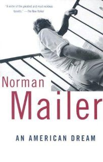 An American Dream Norman Mailer 9780375700705 Books