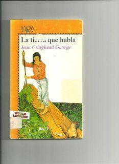 LA Tierra Que Habla/the Talking Earth (Juvenil Alfaguara, 156