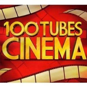 100 Tubes du Cinéma   Achat CD MUSIQUE DE FILM pas cher