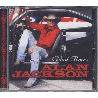 Titre  Good time   Groupe interprète  Alan Jackson   Support  CD