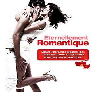 ETERNELLEMENT ROMANTIQUE   Compilation   Achat CD COMPILATION pas cher