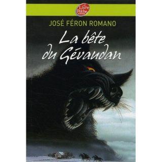 La bete du Gevaudan   Achat / Vente livre Jose Feron Romano pas cher