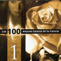 Various Artists   Los 100 Mejores Boleros De La Historia V.1 [Import
