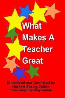 What Makes A Teacher Great (9780975887097) Herbert Zakary