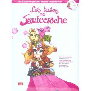 LES TUBES DE SAUTECROCHE   Achat / Vente livre Marie Henchoz pas cher
