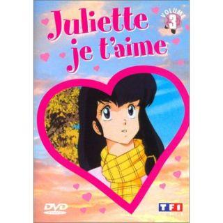 Juliette je taime, vol. 3 en DVD DESSIN ANIME pas cher