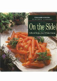 On the Side (William Sonoma Kitchen Library): Joyce Esersky Goldstein