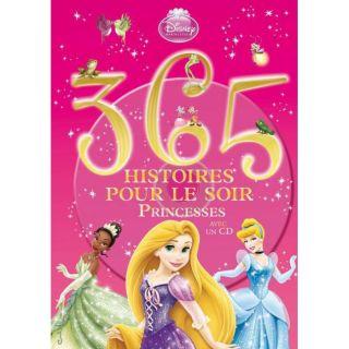 365 histoires pour le soir t.2 ; princesses   Achat / Vente livre