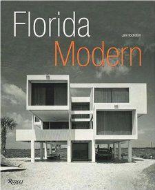 Florida Modern Residenial Archiecure 1945   1970