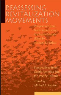 Reassessing Revitalization Movements: Perspectives from North America