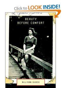 Beauty Before Comfort (9780375401213): Allison Glock