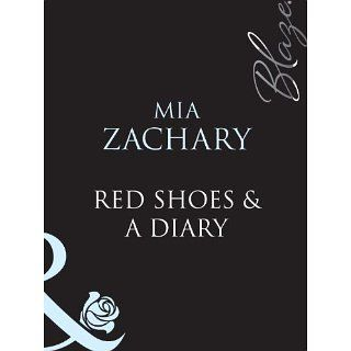 Red Shoes & A Diary (Mills & Boon Blaze) eBook Mia