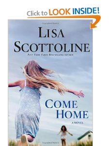 Come Home Lisa Scottoline 9781617938337 Books