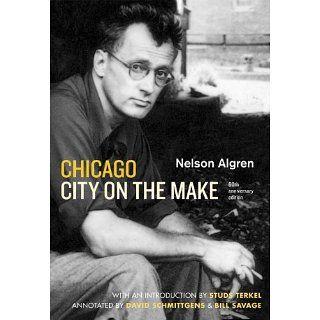 Chicago City on the Make Sixtieth Anniversary Edition Nelson Algren
