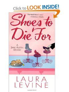 Shoes To Die For (A Jaine Austen Mystery) Laura Levine 9780758207821