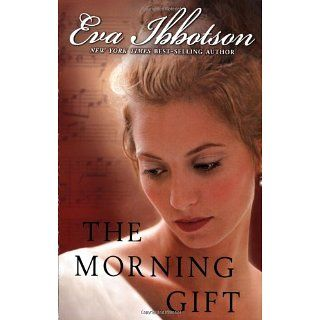 The Morning Gift (9780142409114) Eva Ibbotson Books
