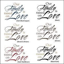Vinyl Letter Decor 8 inch Our Family is Raised on Love Vinyl Wall