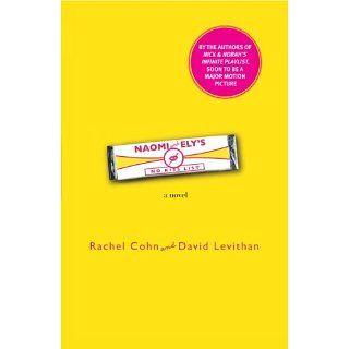 Naomi and Elys No Kiss List: Rachel Cohn, David Levithan: