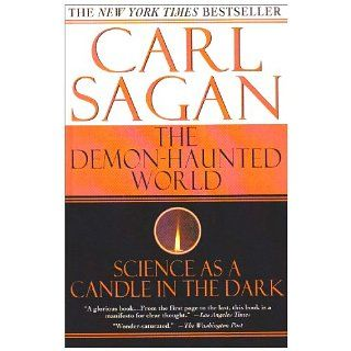 The Demon haunted World Science As a Candle in the Dark Carl Sagan