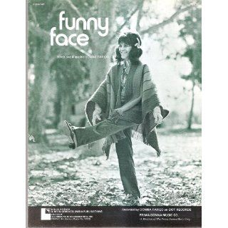 Sheet Music copyright 1972 Funny Face Donna Fargo 222 Everything Else