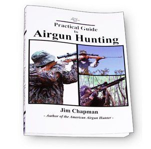 Guide to Airgun Hunting by Jim Chapman, 218 Pages