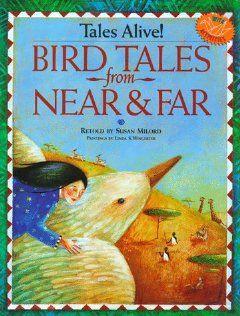 Bird Tales from Near & Far (Williamson Tales Alive Books) Susan