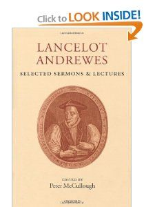 Lancelot Andrewes: Selected Sermons and Lectures: Lancelot Andrewes