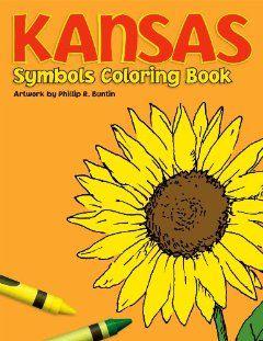 Kansas Symbols Coloring Book 9781882404063 Books