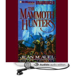 The Mammoth Hunters Earths Children, Book 3 [Unabridged] [Audible