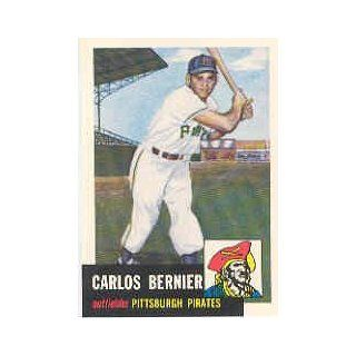 1991 Topps Archives 1953 #243 Carlos Bernier Collectibles