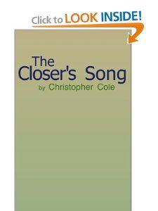 The Closers Song Christopher Cole 9780738851174 Books
