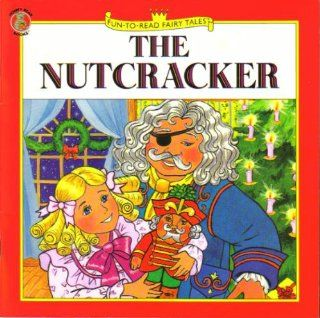 The Nutcracker (Christmas Fun to Read Fairy Tales Series): Roberta