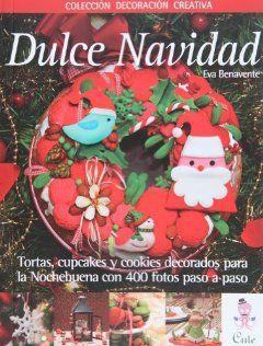 Dulce Navidad (in Spanish) (Spanish Edition) Eva Benavente