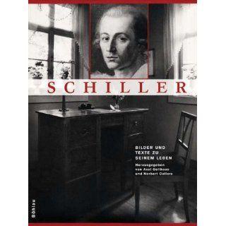 Schiller Axel Gellhaus, Norbert Oellers, Rudolf Straub