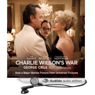 Charlie Wilsons War The Extraordinary Story of the Largest Covert