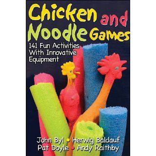 Chicken and Noodle Games141 Fun Activities w/Innovative Equipmnt