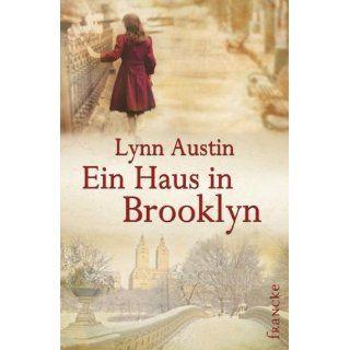 Ein Haus in Brooklyn Lynn Austin, Dorothee Dziewas