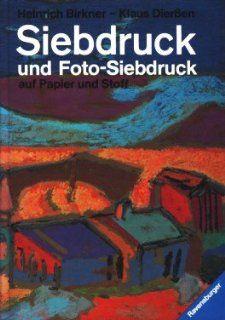 Siebdruck und Foto  Siebdruck auf Papier und Stoff. Eine Anleitung mit